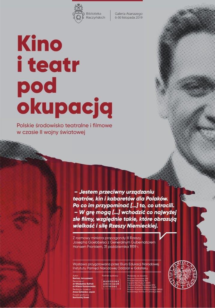 Plakat reklamujący wystawę Kino i teatr pod okupacją.