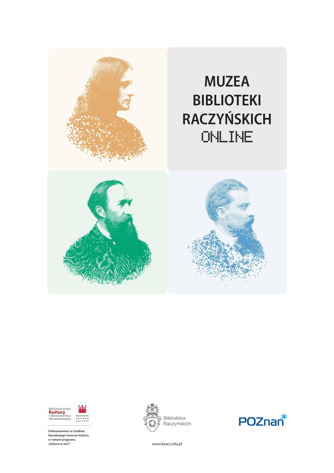 Muzea Biblioteki Raczyńskich online, plakat z wizerunkiem Ilłakowiczówny, Kraszewskeigo i Sienkiewicza